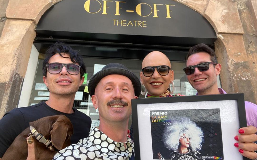 "The 2021 La Karl Du Pignè Award for DragMeUp and the show ""Le Donne Di Ulisse"""